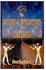 The Origin & Evolution of Religion
