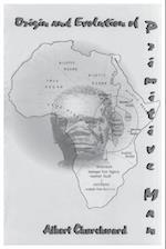 Origin and Evolution Of Primitive Man