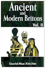 Ancient and Modern Britons, Vol. 2
