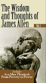 The Wisdom and Thoughts of James Allen Vol. 1