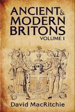 Ancient and Modern Britons Vol.