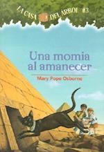 Una Momia Al Amanecer / Mummies in the Morning (Magic Tree House)