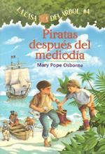 Piratas Al Medio Dia / Pirates Past Noon (La Casa Del Arbol / Magic Tree House)