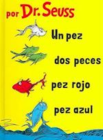 Un Pez, Dos Peces, Pez Rojo, Pez Azul/One Fish, Two Fish, Red Fish, Blue Fish
