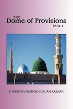 The Dome of Provisions, Part 1