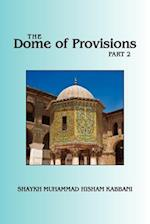 The Dome of Provisions, Part 2