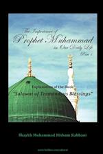 The Importance of Prophet Muhammad in Our Daily Life, Part 1