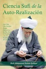La Ciencia Sufi de La Auto-Realizacion