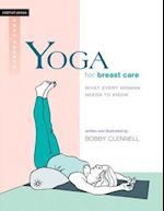 Yoga for Breast Care af Bobby Clennell