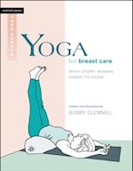 Yoga for Breast Care (Rodmell Press Yoga Shorts)