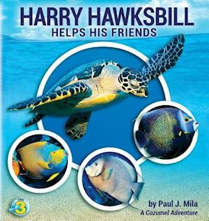 Bog, paperback Harry Hawksbill Helps His Friends af Paul J. Mila