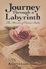 Journey Through a Labyrinth: The Memoirs of Emma Fieldler