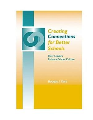 Creating Connections for Better Schools