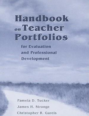Handbook on Teacher Portfolios for Evaluation and Professional Development