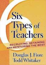 6 Types of Teachers af Todd Whitaker