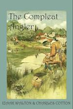 The Compleat Angler, or the Contemplative Man's Recreation af Izaak Walton, Charles Cotton