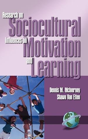 Research on Sociocultural Influences on Motivation and Learning Vol. 1 (Hc)