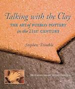 Talking with the Clay af Stephen Trimble