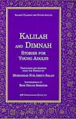 Kalilah and Dimnah Stories for Young Adults (Islamic Classics for Young Adults)