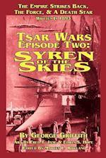 Tsar Wars Epsiode Two: Syren Of The Skies