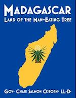 Madagascar: Land of the Man-Eating Tree
