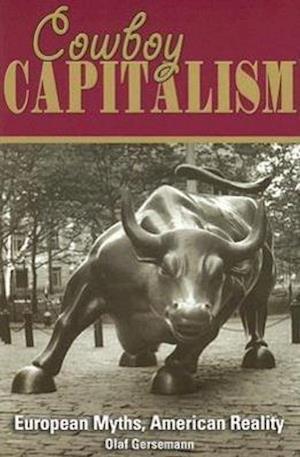 Bog, paperback Cowboy Capitalism af Olaf Gersemann