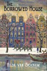 The Borrowed House af Hilda Van Stockum