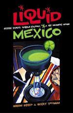 Liquid Mexico af Becky Youman, Bryan Estep