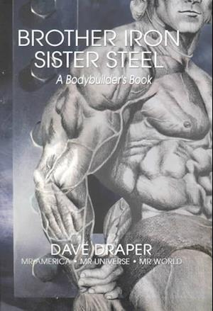 Brother Iron, Sister Steel