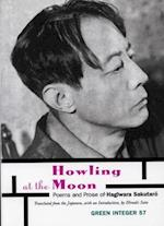 Howling at the Moon (Marjorie G Perloff Series of International Poetry)