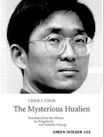 The Mysterious Hualien (Green Integers Taiwanese Modern Literature, nr. 103)