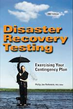 Disaster Recovery Testing: Exercising Your Contingency Plan