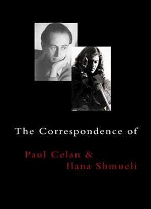 Bog, paperback The Correspondence of Paul Celan & Ilana Shmueli af Paul Celan