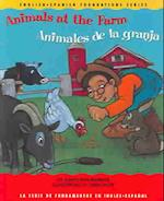Animals At The Farm/animales De La Granja (English-Spanish Foundations, nr. 13)