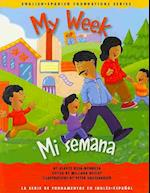 My Week/ Mi Semana (English-Spanish Foundations)