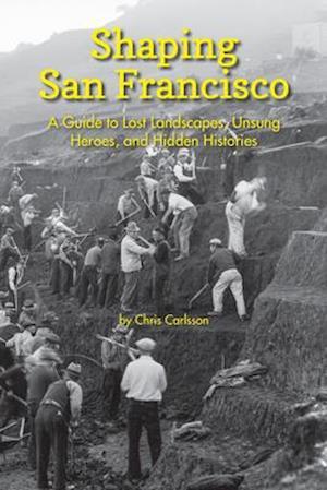 Shaping San Francisco