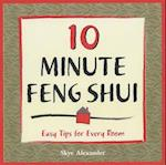 10-Minute Feng-Shui (10-minute series)