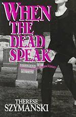 When the Dead Speak (Brett Higgins Mysteries)
