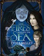 Fires Beneath the Sea (The Dissenters Series)