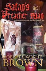 Satan's Preacher Man - ACT 1