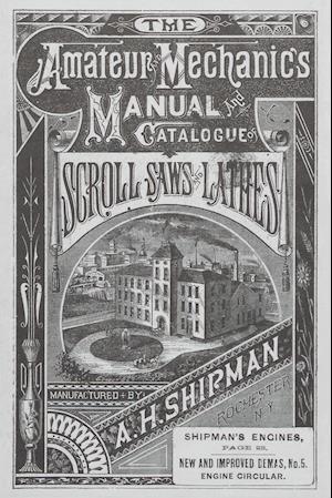 A. H. Shipman Bracket Saw Company