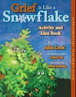 Grief Is Like a Snowflake af Julia Cook