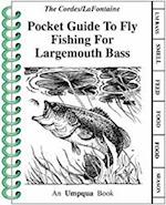 Pocket Guide to Fly Fishing for Largemouth Bass
