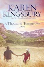 A Thousand Tomorrows (Cody Gunner)
