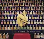 Atta Kim: The Museum Project