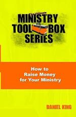How to Raise Money for Your Ministry