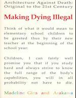 Making Dying Illegal af Madeline Gins, Arakawa