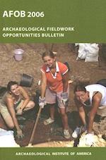 The Archaeological Fieldwork Opportunities Bulletin