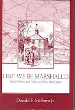 Lest We Be Marshalled (Law, Politics, and Society)