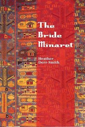 Bog, paperback The Bride Minaret af Heather Derr-Smith